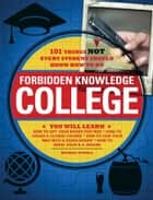 Forbidden Knowledge - College ebook by Michael Powell