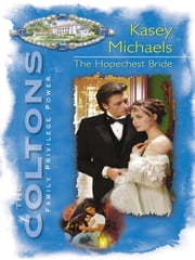 The Hopechest Bride (Mills & Boon M&B) ebook by Kasey Michaels