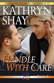 Handle With Care ebook by Kathryn Shay