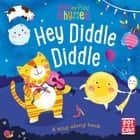 Hey Diddle Diddle - A baby sing-along book ebook by Pat-a-Cake, Richard Merritt