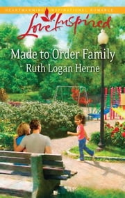 Made to Order Family ebook by Ruth Logan Herne