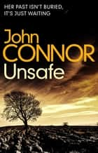 Unsafe eBook by John Connor