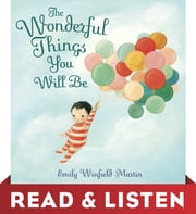 THE+WONDERFUL+THINGS+YOU+WILL+BE:READ+&LISTEN+EDITION