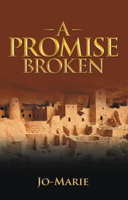 A Promise Broken ebook by Jo-Marie