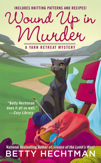 Wound Up In Murder ebook by Betty Hechtman
