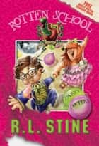 Rotten School #9: Party Poopers ebook by R.L. Stine,Trip Park