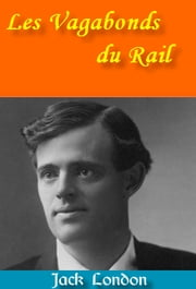 Les Vagabonds du Rail ebook by Kobo.Web.Store.Products.Fields.ContributorFieldViewModel
