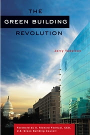 The Green Building Revolution ebook by Jerry Yudelson,S. Richard Fedrizzi
