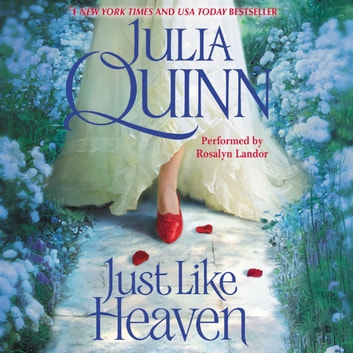 Just Like Heaven audiobook by Julia Quinn