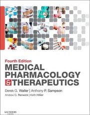Medical Pharmacology and Therapeutics ebook by Derek G. Waller,Tony Sampson