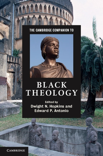 The Cambridge Companion to Black Theology ebook by