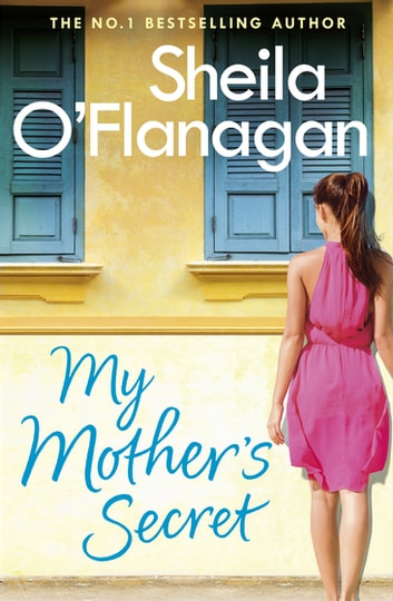My Mother's Secret - A warm family drama full of humour and heartache ebook by Sheila O'Flanagan