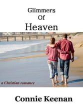 Glimmers of Heaven ebook by Connie Keenan