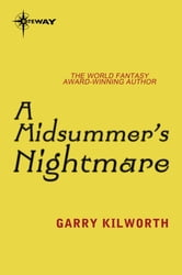 A Midsummer's Nightmare ebook by Garry Kilworth