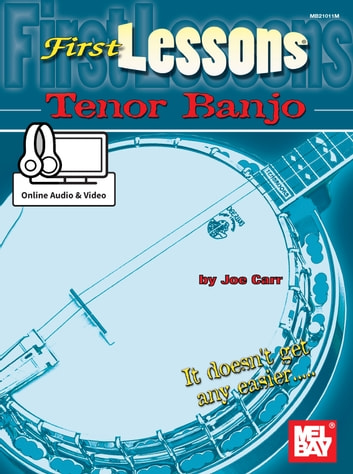 First Lessons Tenor Banjo ebook by Joe Carr