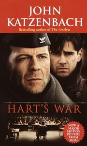 Hart's War ebook by John Katzenbach
