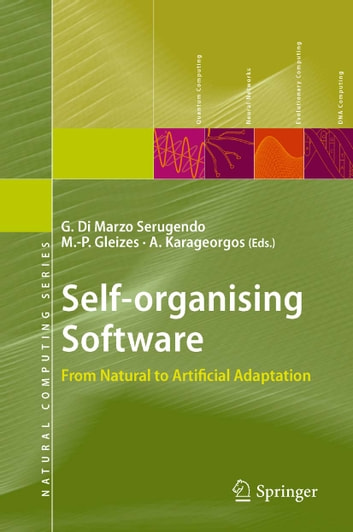 Self-organising Software - From Natural to Artificial Adaptation ebook by