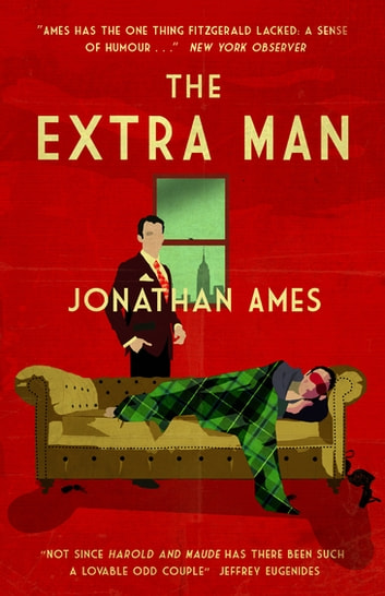 The Extra Man ebook by Jonathan Ames