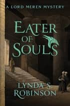 Eater of Souls ebook by Lynda S. Robinson