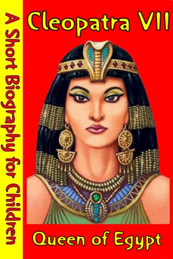 a biography of cleopatra a famous egyptian queen Cleopatra vii (-69 to -30) ruled egypt from -51 to -30, from age 18 to 39 she is famous as the last queen of egypt and for seducing two powerful romans, julius caesar and mark antony she is famous as the last queen of egypt and for seducing two powerful romans, julius caesar and mark antony.
