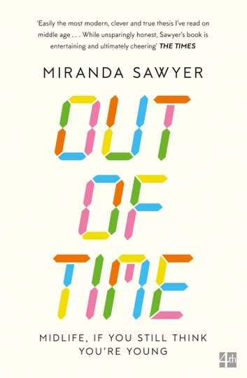 Out of Time ebook by Miranda Sawyer
