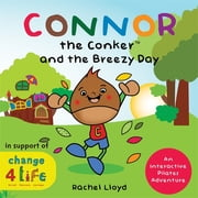 Connor the Conker and the Breezy Day - An Interactive Pilates Adventure ebook by Rachel Lloyd,Alan Watson