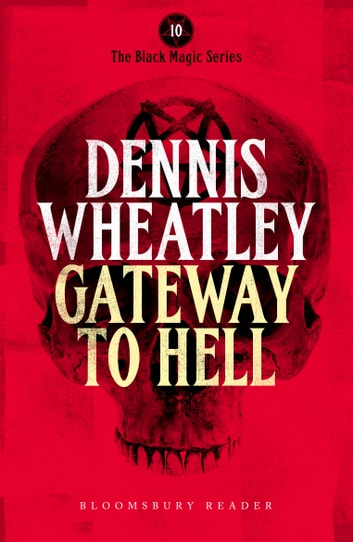 Gateway to Hell ebook by Dennis Wheatley