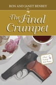 The Final Crumpet: A Royal Tunbridge Wells Mystery - Book Two
