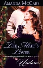 The Maid's Lover ebook by Amanda McCabe