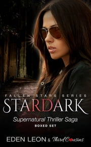 Stardark Series (Boxed Set) - Supernatural Thriller Saga ebook by Third Cousins,Eden Leon
