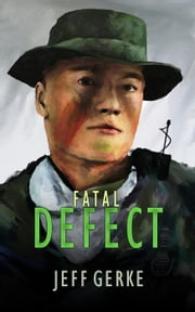 Fatal Defect - The Ethan Hamilton Cyberthrillers, #3 ebook by Jeff Gerke
