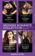 Modern Romance March 2021 Books 1-4: Bride Behind the Desert Veil (The Marchetti Dynasty) / One Hot New York Night / Cinderella in the Boss's Palazzo / The Greek Wedding She Never Had ebook by Abby Green, Melanie Milburne, Julia James,...