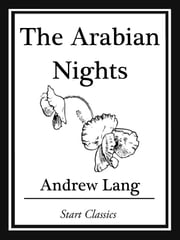 The Arabian Nights ebook by Andrew Lang