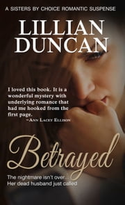 Betrayed ebook by Lillian  Duncan