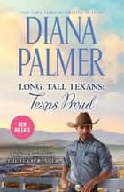 Long, Tall Texans - Texas Proud/The Texas Ranger - Michael & Marc/Michael/Marc ebook by
