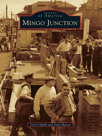 Mingo Junction ebook by Larry Smith,Guy Mason