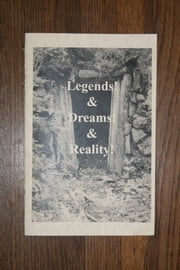 Legends & Dreams & Reality ebook by Jacqueline Piepenhagen