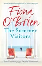 The Summer Visitors ebook by Fiona O'Brien, Fiona O''Brien