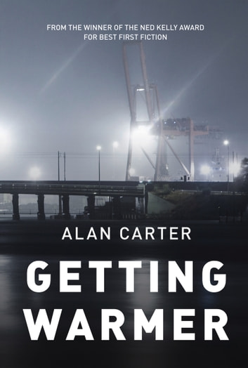 Getting Warmer ebook by Alan Carter