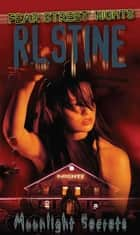 Moonlight Secrets ebook by R.L. Stine, David Stevenson