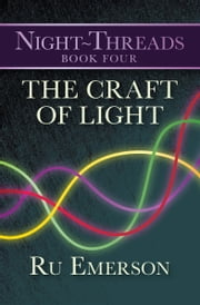 The Craft of Light ebook by Ru Emerson