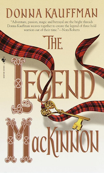 The Legend Mackinnon - A Novel ebook by Donna Kauffman
