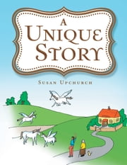A Unique Story ebook by Susan Upchurch