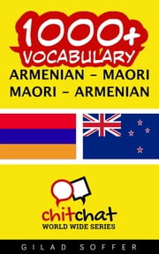 1000+ Vocabulary Armenian - Maori ebook by Gilad Soffer