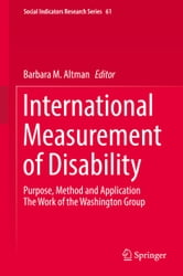 International Measurement of Disability - Purpose, Method and Application ebook by