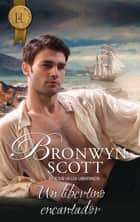 Un libertino encantador ebook by Bronwyn Scott