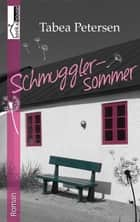 Schmugglersommer ebook by Tabea Petersen