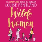 Wilde Women audiobook by Louise Pentland