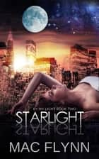 Starlight Werewolf ebook by Mac Flynn