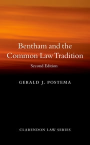 Bentham and the Common Law Tradition ebook by Gerald J. Postema